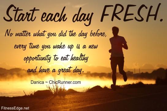 Start Fresh Each Day